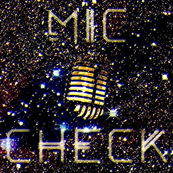 Mic Check (feat. Bknott & Julian Xtra)