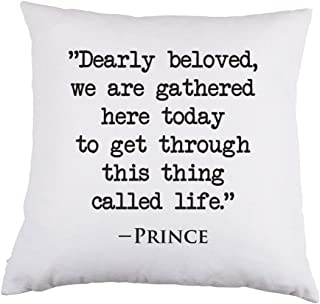 Abby Smith Dearly Beloved We are Gathered Here Today to Get Through This Thing Called Life White Satin Throw Pillow 16 inch Square with Insert Included