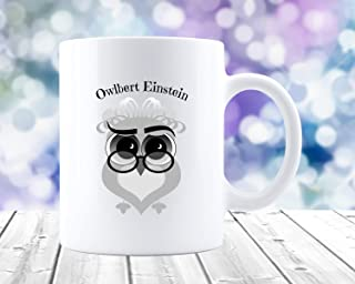 Owl Mug Owlbert Einstein Owl Gifts for Owl Lovers Cute Owl Vintage Owl Unique Gift