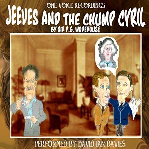 Jeeves and the Chump Cyril audiobook cover art