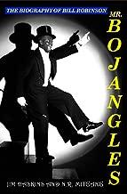 Best bill robinson biography Reviews