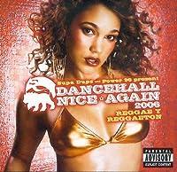 Dancehall Nice Again 2006