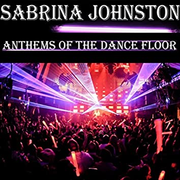 Anthems of the Dance Floor