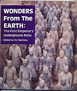 Wonders from the Earth: The First Emperor's Underground Army