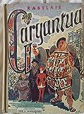 Gargantua - Editions Hier et Aujourd'Hui