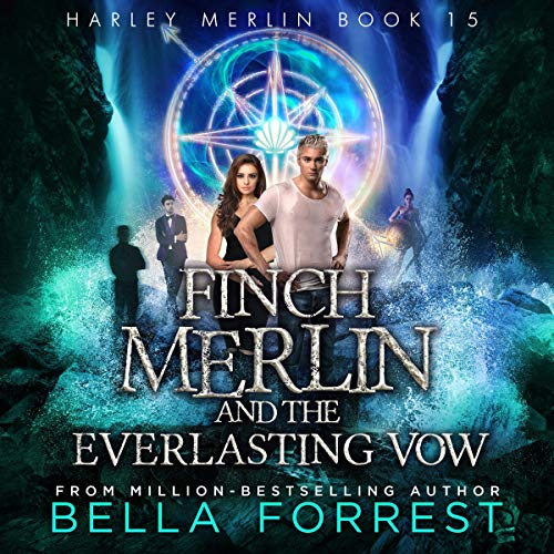 Harley Merlin 15: Finch Merlin and the Everlasting Vow Titelbild