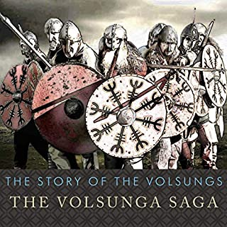 The Story of the Volsungs     The Volsunga Saga              By:                                                                                                                                 Anonymous                               Narrated by:                                                                                                                                 Antony Ferguson                      Length: 4 hrs and 34 mins     160 ratings     Overall 4.1