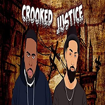 Crooked Justice (feat. Kxng Crooked)