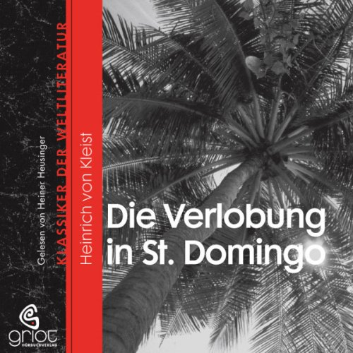 Couverture de Die Verlobung in St. Domingo