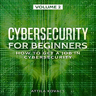 Cybersecurity for Beginners: How to Get a Job in Cybersecurity audiobook cover art