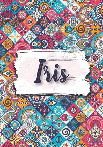 Iris: Notizbuch A5 | Personalisierter vorname Iris | Geburtstagsgeschenk für Frau, Mutter, Schwester, Tochter | Design: Ethnische florale | 120 Seiten liniert, Kleinformat A5 (14,8 x 21 cm)