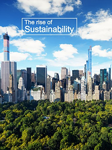 The Rise of Sustainability