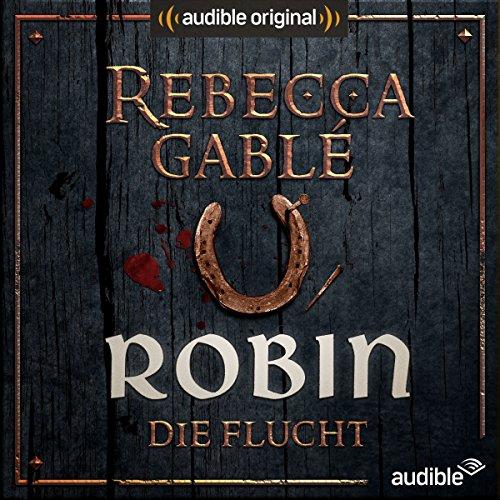 Robin - Die Flucht (Das Lächeln der Fortuna 1) cover art