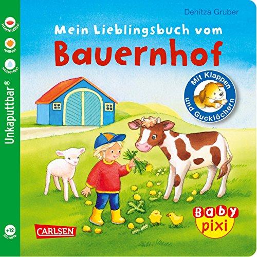 Baby Pixi (unkaputtbar) 69: Mein Lieblingsbuch vom Bauernhof: mit Klappen und Gucklöchern