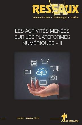Les activités menées sur les plateformes numériques - II