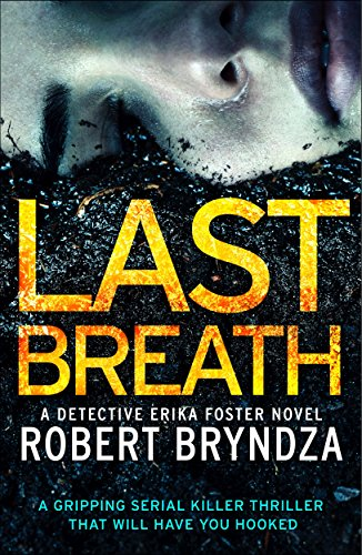 Last Breath: A gripping serial killer thriller that will have you ...