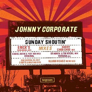 Sunday Shoutin' (Mixes)