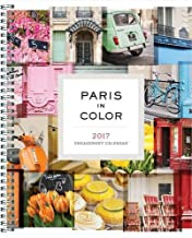 Paris in Color 2017 Engagement Calendar by Nichole Robertson (2016-07-26)