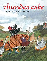 Thunder Cake - a picture book about courage