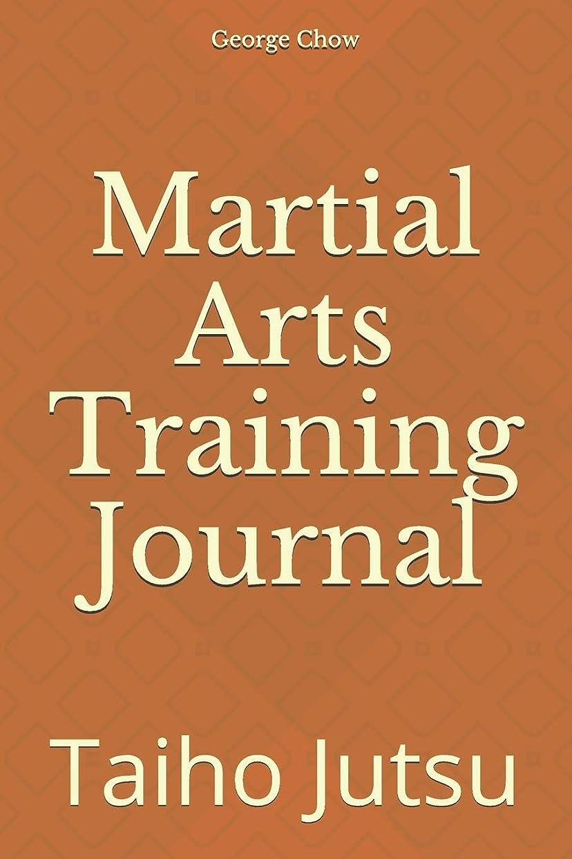言い聞かせる達成息苦しいMartial Arts Training Journal: Taiho Jutsu