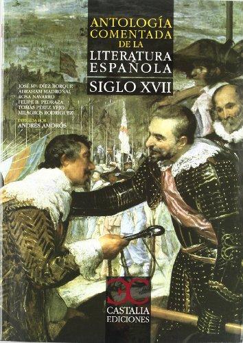 Antología comentada de la literatura española. Siglo XVII