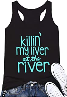 e6da00aa4a237 Summer Vintage Racerback Tank Tops for Women Killin  My Liver at The River  Funny Graphic