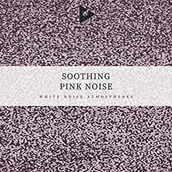 Soothing Pink Noise