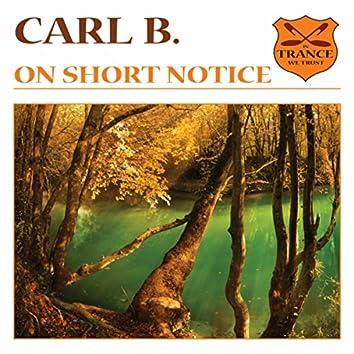 On Short Notice