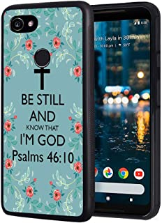 Google Pixel 3a XL Case, Bible Verse Psalms 46:10 Be Still and Know That I'm God Slim Impact Resistant Shock-Absorption TPU Protective Cover for Google Pixel 3a XL (2019)
