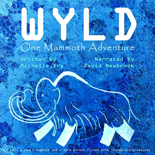 Wyld: One Mammoth Adventure audiobook cover art