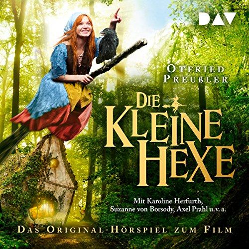 Die kleine Hexe: Das Original-Hörspiel zum Film audiobook cover art
