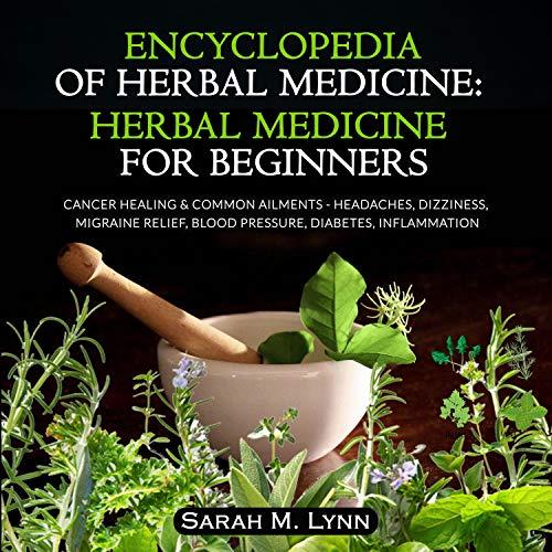 Couverture de Encyclopedia of Herbal Medicine