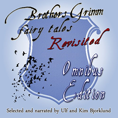 Brothers Grimm Fairy Tales Revisited audiobook cover art