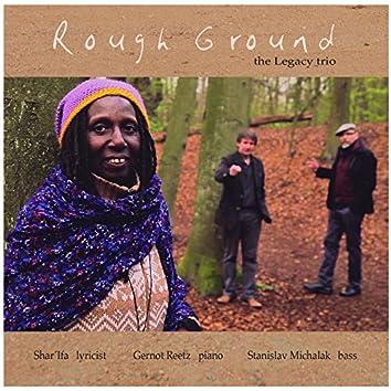 Rough Ground (feat. Shar´Ifa, Stanislav Michalak, Gernot Reetz)