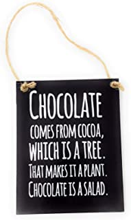 Best chocolate is salad sign Reviews