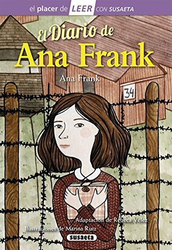El diario de Ana Frank (El placer de LEER con Susaeta - nivel 4)