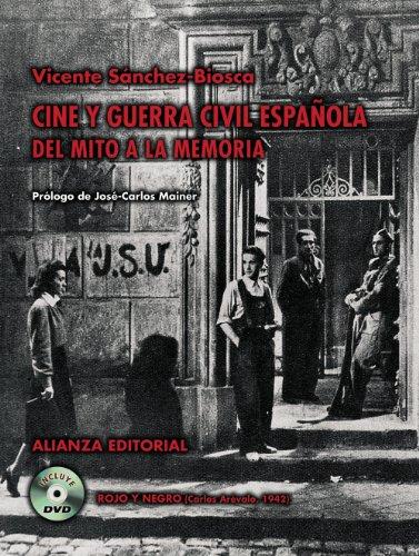 Cine y Guerra Civil española: Del mito a la memoria (Libros Singulares (Ls))