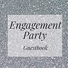 Engagement Party Guestbook: Silver Bling Event Signing Guest Book - Visitor Message w/ Photo Space Gift Log Tracker Recorder Organizer Address ... for Special Memories/Party Reception Table
