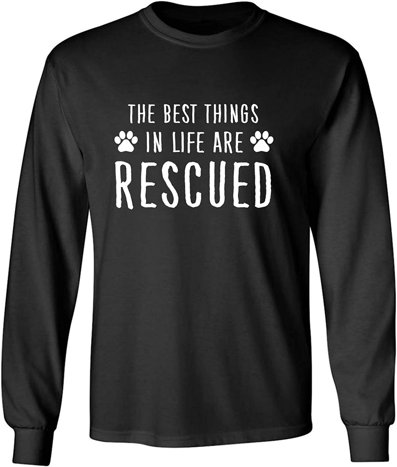 Best Things in Life are Rescued Adult Long Sleeve T-Shirt in Black - XXXXX-Large