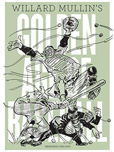 Willard Mullin's Golden Age of Baseball Drawings 1934–1972 (English Edition)