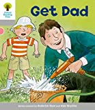 Oxford Reading Tree: Level 1: More First Words: Get Dad