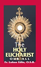 Holy Eucharist Our All