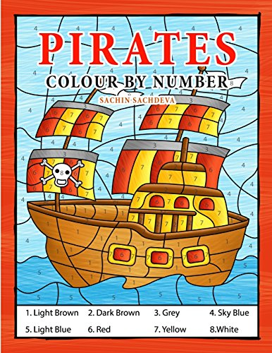 Pirates Colour By Number: Coloring Book for Kids Ages 4-8
