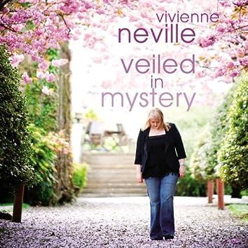 Veiled In Mystery