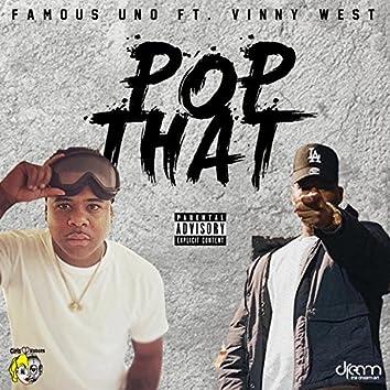 Pop That (feat. Vinny West)