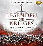 Das blutige Schwert (Legenden des Krieges I, 2 MP3-CDs mit 1085 Min.)