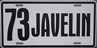 1973 73 JAVELIN METAL LICENSE PLATE TAG 6 X 12 AMC AMX RAMBLER GREMLIN AMERICAN MOTORS SST HOT ROD MUSCLE CAR CLASSIC GARAGE SHOP MUSEUM COLLECTION SHOP GARAGE MAN CAVE NOVELTY SIGN WALL ART GIFT