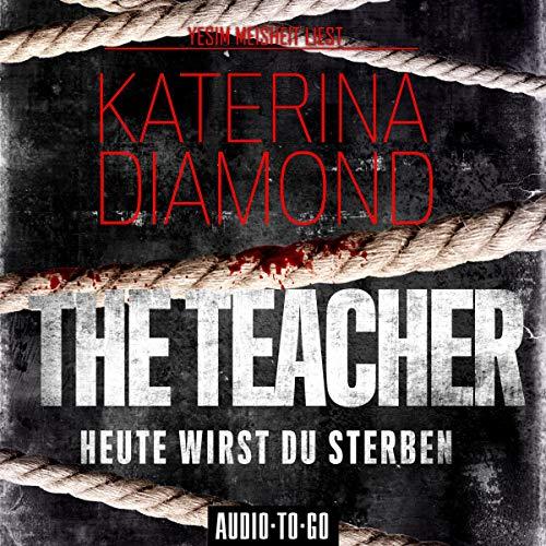 The Teacher - Heute wirst du sterben cover art