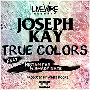 True Colors (feat. Mistah F.A.B. & Shady Nate)
