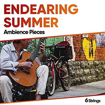 Endearing Summer Ambience Pieces